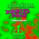 Jason Rivas   - Zombies Dance