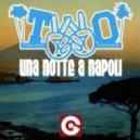 T.W.O. - Una Notte A Napoli (Dutch Mix)