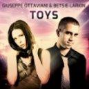 Giuseppe Ottaviani & Betsie Larkin - Toys (On Air Mix)