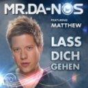 Mr. Da-Nos & Matthew - Lass Dich Gehen (Purple Project Remix)