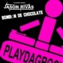 Jason Rivas  - Bombon De Chocolate (Original Club Mix)