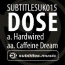 Dose - Caffeine Dream
