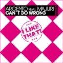 Argento ft. Majuri - Can't Go Wrong (Original Mix)