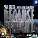 Jemma Devine, Joey Mojo, Paul Dluxx - Because the Night (Original Mix)