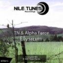 TN & Alpha Force - Elysium (Original Mix)