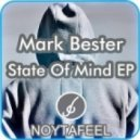 Mark Bester - State of Mind