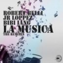 Robert Belli & Jr Loppez feat. Bibi Iang - La Musica (Tommy Love Carnival Mix)
