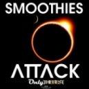 Smoothies, Lush & Simon - Attack (Lush & Simon Remix)