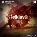 Reiklavik - Hope (Original Mix)