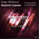 Deep Whirlpool - Autumn Leaves
