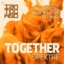 Spektre - Together (Klinika Remix)