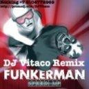Funkerman - Speed Up (Dj Vitaco Remix)