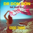 Dr Don Don - Good Thing (feat. Amali Ward) (Punk Ninja Mix)