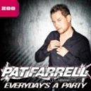 Pat Farrell feat. Max'C - Everyday's a Party (Extended Mix)
