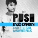 Enzo Darren  Feat.The Gir & Kayzee Plus - Push (Original Dub Mix)