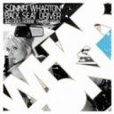 Sonny Wharton -   Back Seat Driver (Robbie Taylor Remix)