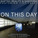 Shifted Reality & Santerna Ft. Tiff Lacey - On This Day (Abbott & Chambers Vocal Mix)