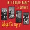 Jenny B, Dj's Tribute Family - What's Up? (Nicola Zucchi Variavision Remix)