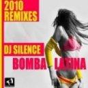 DJ Silence - Bomba Latina (Royinho, Kama Qu Remix)