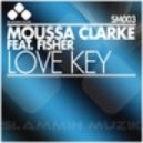 Moussa Clarke - Love Key - Zedd Remix