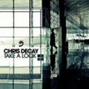 Chris Decay - Take A Look (Lazard Dutch Remix)