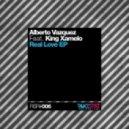 Alberto Vazquez & King Xamelo - Real Love (Original Mix)