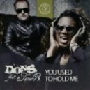 D.O.N.S. feat. Terri B - You Used To Hold Me (David Tort Remix)