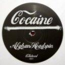 Afghan Headspin - Cocaine