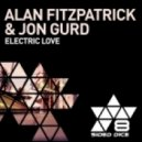 Alan Fitzpatrick & Jon Gurd - Electric Love