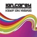 Ian Carey - Keep On Rising 2012 (Dj Shevtsov & Alex Menco Remix)