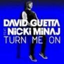 David Guetta fest.Nicki Minaj - Turn me on ( Dj Blue-Light Remix )
