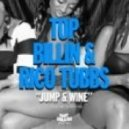 Rico Tubbs,Top Billin - Jump And Wine (Original Mix)