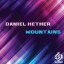 Daniel Hether - Mountains (Original Mix)