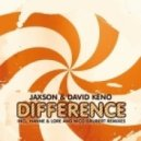 David Keno & Jaxson  - Difference (Nico Grubert Remix)