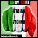 AnGy KoRe - Italian Techno (Balthazar & Jackrock Remix)