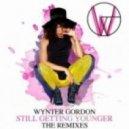 Wynter Gordon  - Still Getting Younger (Belocca Vocal Dub)