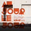 The Junkies - Au Jour Le Jour (Original Mix)