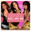 Jolyon Petch feat. Nicole Mitchell - Roll Wiv Me (DJ Favorite & Incognet Mix)