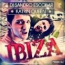 DJ Sandro Escobar feat. Katrin Queen - Ibiza (Daav One Ibiza Mix)