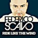 Federico Scavo  - Ride Like the Wind (Tom Novy Remix)