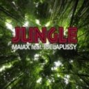Maiax feat. Joelapussy - Jungle (Original Mix)
