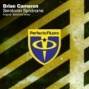Brian Cameron - Serotonin Syndrome (Eshericks Remix)