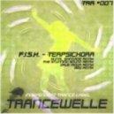 F.I.S.H. - Terpsichora (Kunal Shingade Remix)
