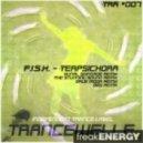 F.I.S.H. - Terpsichora (Original Mix)
