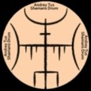 AndreyTus - Shamans Drum vol.21