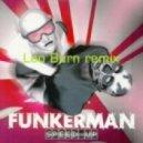 Funkerman - Speed Up (Leo Burn remix)