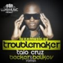 Taio Cruz  - Troublemaker (Belikov & Becker Remix)