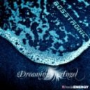 Bosstronic - Dreaming Angel