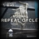Nouwa - Repeat Cycle (Original Mix)