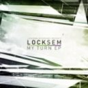 Locksem - My Turn (Cybin Remix)